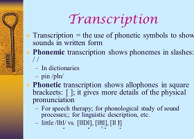 Phonological transcription